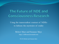 Future of NDE and Consciousness Research