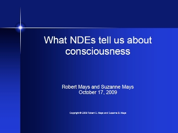 What NDEs tell us about consciousness