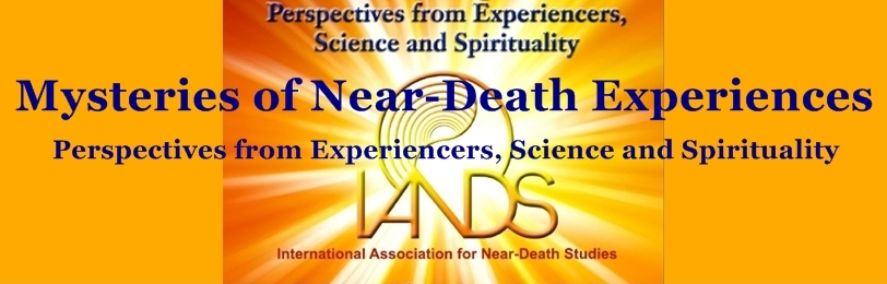 2010 IANDS Conference - Mysteries of Near-Death Experiences
